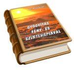 Active Light könyv - Gyógyítás fény- és színterápiával